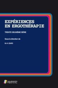 Expériences en ergothérapie. Volume 32,