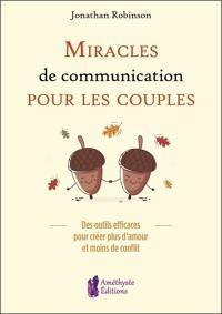 Miracles de communication pour les couples