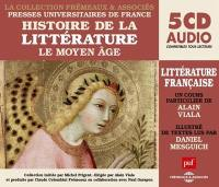 Histoire de la littérature française. Volume 1, Le Moyen Age