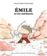 Emile, Emile et les méchants
