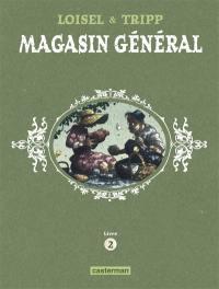 Magasin général, Livre 2