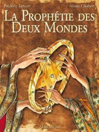 La prophétie des deux mondes. Volume 1, L'étoile d'Ishâ