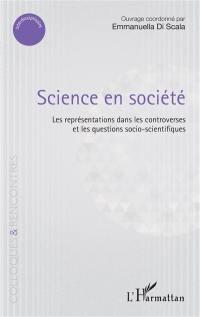 Science en société