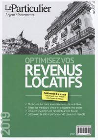 Optimisez vos revenus locatifs