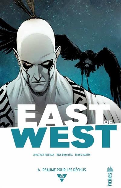 East of West. Volume 6, Psaume pour les déchus