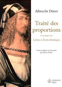 Traité des proportions; Lettres et écrits théoriques