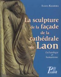 La sculpture de la façade de la cathédrale de Laon