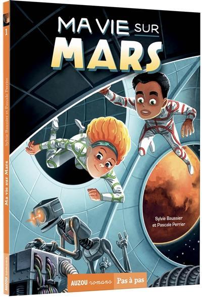 Ma vie sur Mars