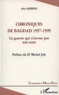 Chroniques de Bagdad 1997-1999