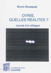 Ovnis, quelles réalités ?