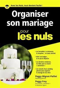 Organiser son mariage pour les nuls
