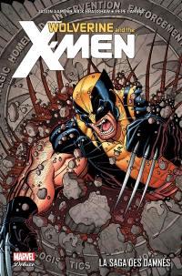 Wolverine and the X-Men, La saga des damnés