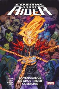 Cosmic Ghost Rider, La revanche du Ghost Rider cosmique