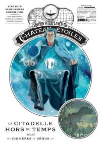 Le château des étoiles. Volume 14, La citadelle hors du temps