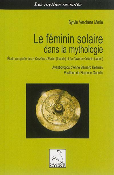 Le féminin solaire dans la mythologie