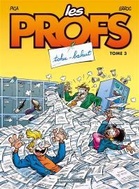 Les profs. Volume 3, Tohu-bahut