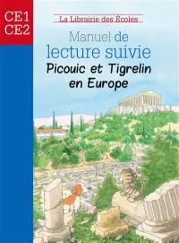 Manuel de lecture suivie : Picouic et Tigrelin en Europe : CE1