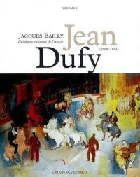 Jean Dufy (1888-1964). Volume 1,