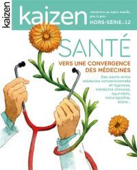 Kaizen, hors-série. n° 12, Santé