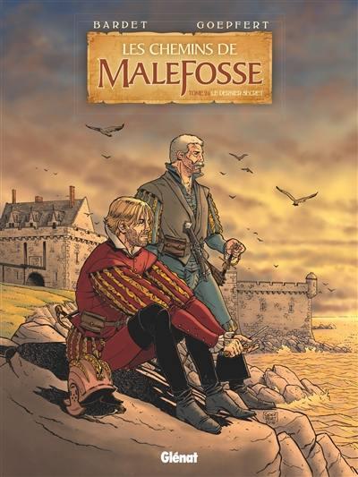 Les chemins de Malefosse. Volume 24, Le dernier secret