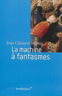 La machine à fantasmes