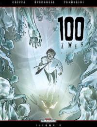 100 âmes. Volume 3, Le traître