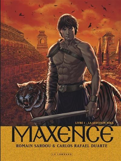 Maxence. Volume 1, La sédition Nika