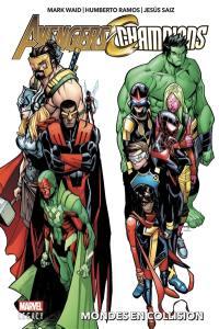 Marvel legacy : Avengers-Champions. n° 1, Mondes en collision