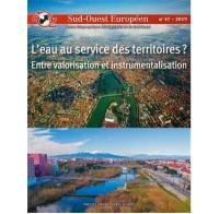 Sud-Ouest européen. n° 47, L'eau au service des territoires ?