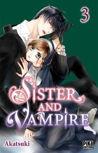 Sister and vampire. Volume 3,