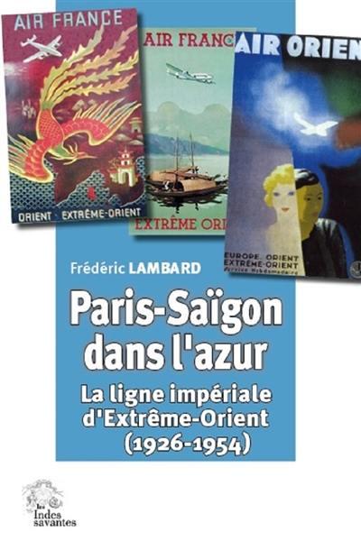 Paris-Saïgon dans l'azur