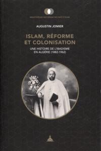 Islam, réforme et colonisation