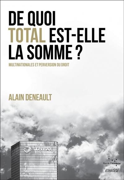 De quoi Total est-elle la somme ?, Le totalitarisme pervers