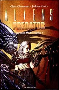 Aliens contre Predator. Volume 1, Traque