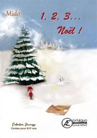 1, 2, 3... Noël !