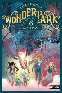 Wonderpark. Volume 6, Darkmoor