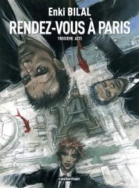 Le sommeil du monstre. Volume 3, Rendez-vous à Paris