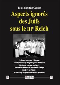 Aspects ignorés des Juifs sous le IIIe Reich