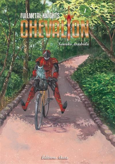 Fullmetal knights Chevalion. Volume 1