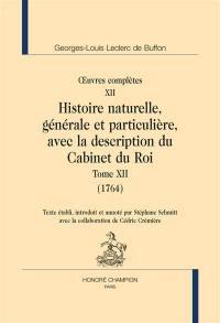 Oeuvres complètes, Volume 12, Histoire naturelle, générale et particulière, avec la description du Cabinet du roi. Volume 12, 1764