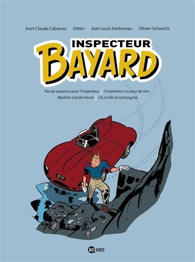 Inspecteur Bayard. Volume 1,