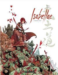Isabellae. Volume 1, L'homme-nuit