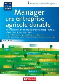 Manager une entreprise agricole durable
