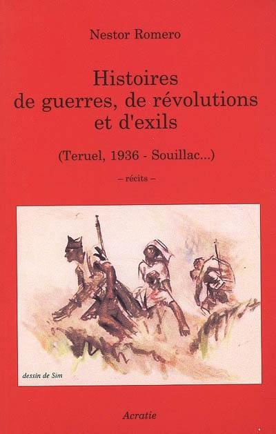 Histoires de guerres, de révolutions et d'exils