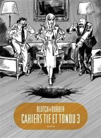 Cahiers Tif & Tondu. Volume 3,