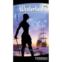 L'archipel de Westerlies. Volume 1, La cité des vents