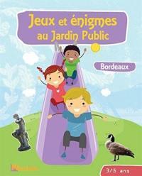 Jeux et énigmes au jardin public, Bordeaux