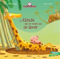 Mamie Poule raconte. Volume 17, La girafe qui ne voulait pas se laver
