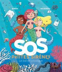SOS petites sirènes, Le bal en plastique