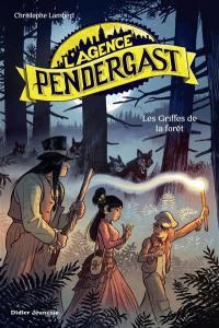 L'agence Pendergast, Les griffes de la forêt